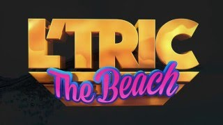 L'Tric - The Beach (Official)