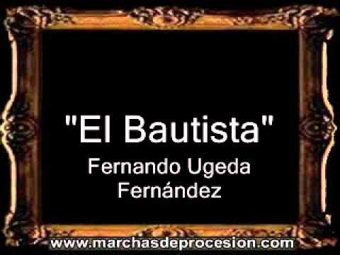 El Bautista - Fernando Ugeda Fernández [BM]