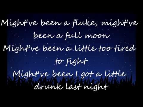 Drunk last night - Eli Young Band (Lyrics)