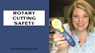 Sew Modern Quilts: Rotary Cutting Safety