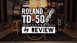 Roland TD-50 Update w/ Michael Schack | Better Music