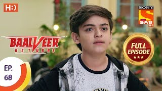Baalveer Returns - Ep 68 - Full Episode - 12th December 2019