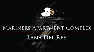 Lana Del Rey - Mariners Apartment Complex - Piano Karaoke / Sing Along Cover with Lyrics