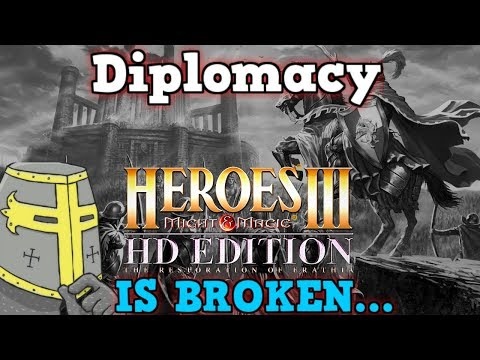 Heroes of Might & Magic 3 Is A Perfectly Balanced Game With No Exploits - Excluding Diplomacy HOMM3