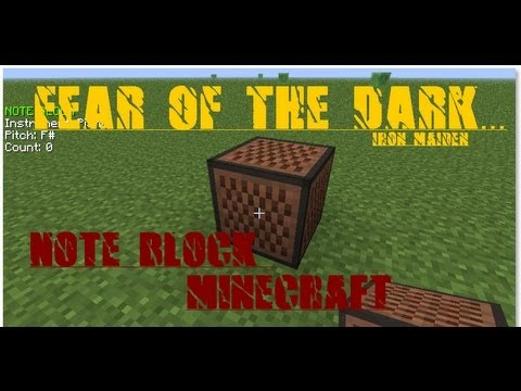 Iron Maiden &#8211; Fear of the dark version Note Block minecraft
