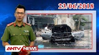 Tin nhanh 21h mới nhất ngày 23/06/2018 | Tin tức | Tin tức mới nhất | ANTV
