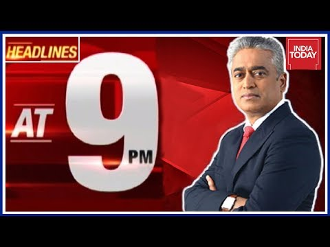 Top 9 Headlines Of Day With Rajdeep Sardesai
