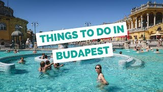 25 Things to do in Budapest, Hungary Travel Guide