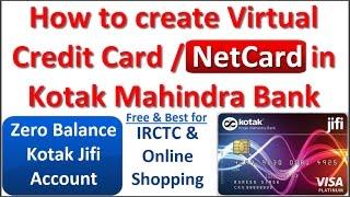 How to create Free Virtual Credit Card / NetCard in Kotak Mahindra Bank? (Open Kotak Jifi Account)