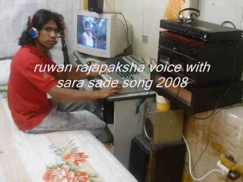 Ruwan Rajapaksha Voice Sara Sade Song 2008 video