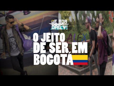 #DeBoa/Daily - O JEITO alex DE SER EM BOGOTÁ