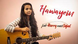 download lagu Hawayein-jab Harry Met Sejal  Cover  Arijit Singh gratis