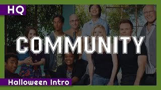 Community (2009-2015) Halloween Intro