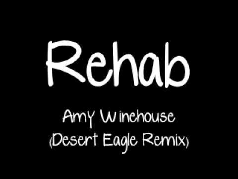 Amy Winehouse   Rehab Desert Eagle Remix