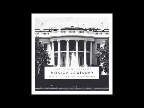 G-Eazy - Monica Lewinsky ft. Skizzy Mars & KYLE
