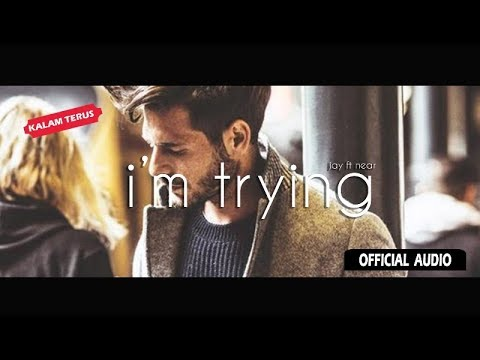 "Download ""Near - i'm trying ft  Jay   Audio"" Mp4 baru"