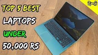 TOP 5 Best LAPTOP Under 50000 rupees in india (JULY 2019) | For Students | Business | Under 50k rs