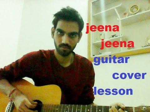 Guitar tabs of jeena jeena