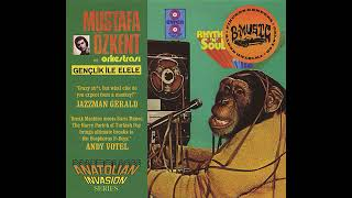 Mustafa Özkent Zeytinyağlı Gençlik İle Elele 1973 Turkish Jazz Funk