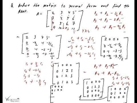 Rank of Matrices, Rank by Echelon Form, Rank of Matrix by Using Normal Form
