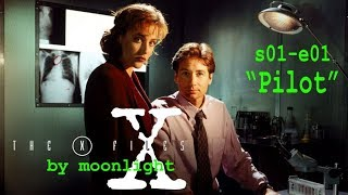 "X-Files by Moonlight: Season 1, Episode 1 ""Pilot"" Reaction with Spoilers"
