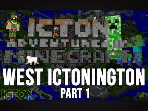 ICTON Adventures in Minecraft - West Ictonington Part 1