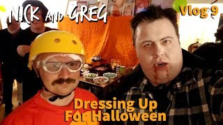 Dressing Up For Halloween - Vlog #9 | Nick and Greg