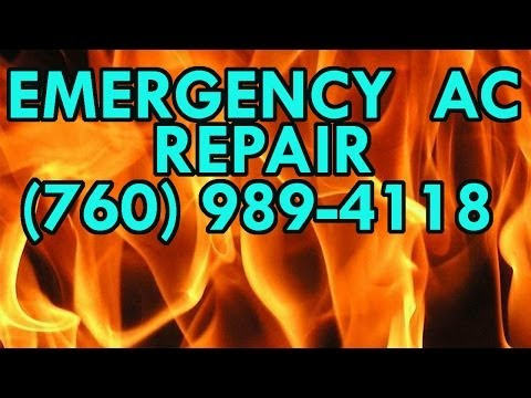 24 hour AC REPAIR Desert Hot Springs CA 760-989-4118 Best Desert Hot Springs AC repair