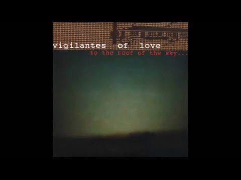 Vigilantes Of Love - Paralyzed