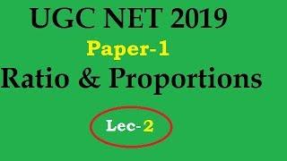 Ratio and proportions part-2 II nta ugc net june 2019 paper 1 topics ratio & proportions
