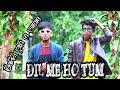 Dil Me Ho Tum New Version || Hindi & Bengoli Mix
