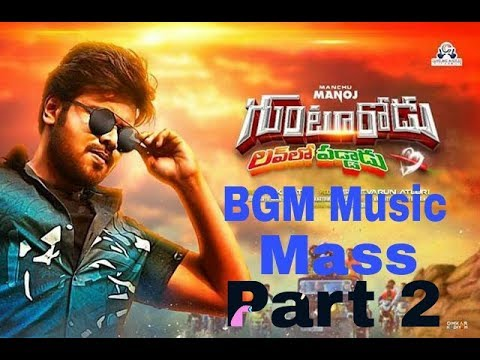 Gunturodu Love Lo paddadu | Mass Dhole | BGM Music | Manchu Manoj |