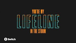 Lifeline (Official Lyric Video) - Switch