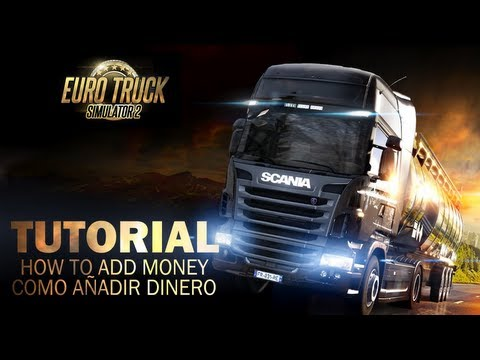 Euro Truck Simulator 2 - HOW TO ADD MONEY / COMO AÑADIR DINERO (TUTORIAL)