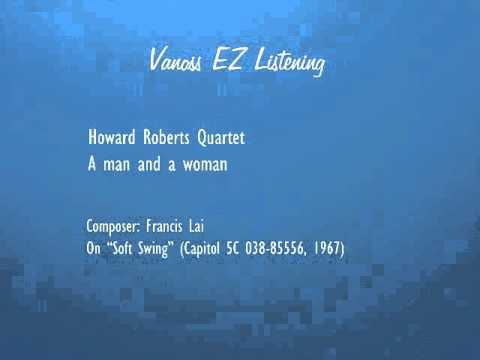 A man and a woman (audio) - Howard Roberts Quartet