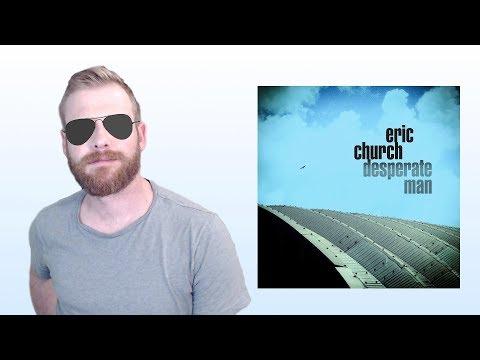Download Eric Church  Desperate Man  Album Review