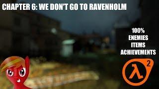 Half-Life 2 (100%) Walkthrough (Chapter 6: We Don't Go To Ravenholm)