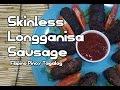Paano magluto Skinless Longganisa - Filipino Pinoy Tagalog