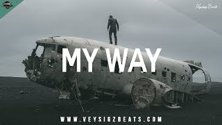 """My Way"" - Inspiring Motivational Rap Beat 