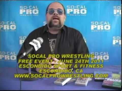 SoCal Pro Wrestling EVENT CENTER June 24th 2011 FREE EVENT