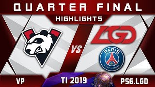 VP vs PSG.LGD TI9 Quarter Final The International 2019 Highlights Dota 2