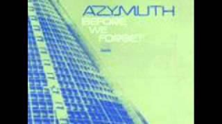 Azymuth - Antes Que Esqueca - Before I Forget
