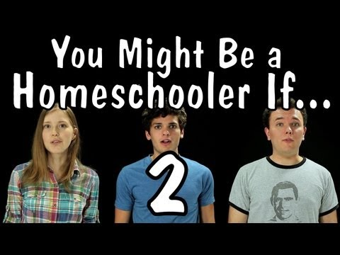 Messy Mondays: You Might Be a Homeschooler If... 2