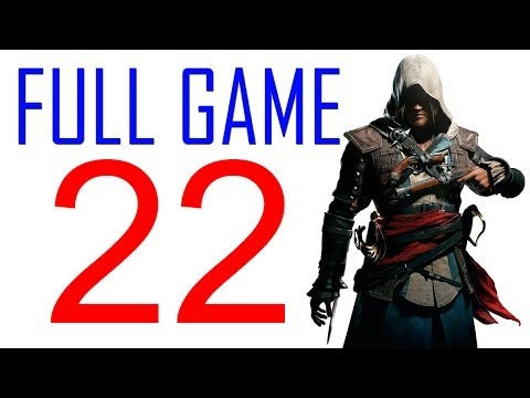 Assassin's creed 4 walkthrough - Part 22 Gameplay Let's play PS4 XBOX PS3 AC4 Black Flag No Commentary