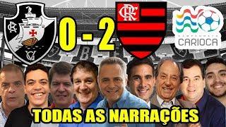 Todas as narrações - Vasco 0 x 2 Flamengo / Campeonato Carioca 2019
