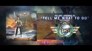 TEN  - Tell Me What To Do (Lyric Video)
