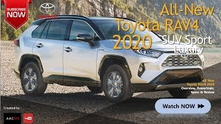 The 2020 All New Toyota RAV4, it's Concept SUV New All Road & Track