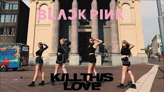 [KPOP IN PUBLIC] BLACKPINK - Kill This Love Dance Cover by The Miso Zone