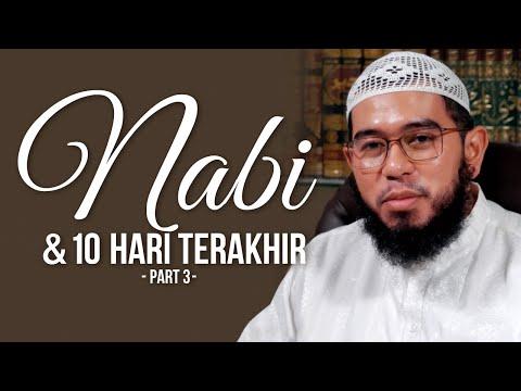 Video Singkat: Nabi & 10 Hari Terakhir (Part 3) - Ustadz Muhammad Nuzul Dzikri, Lc