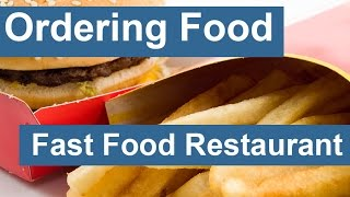 English conversation: Ordering Food - Fast Food Restaurant